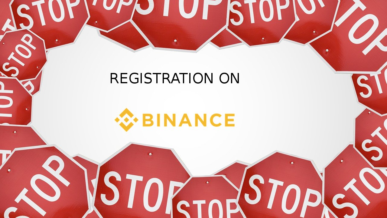 stop REGISTRATION BINANCE