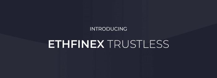 ethfinex trustless