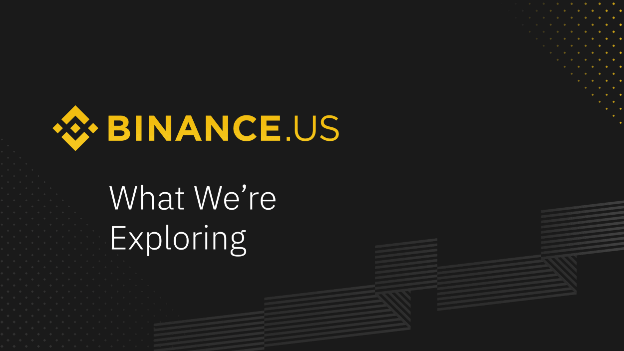 binance us exploring