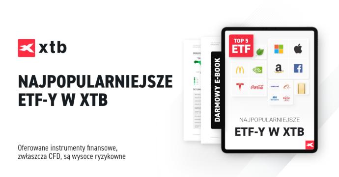 Najpopularniejsze ETF-y w XTB